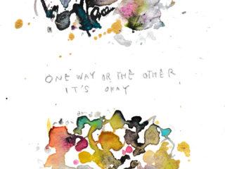 One Way or the Other - どちらの道を選んでも大丈夫だから -
